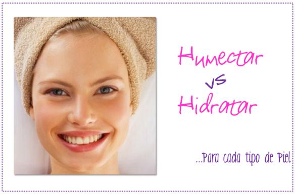 humectacion e hidratacion tipo de piel